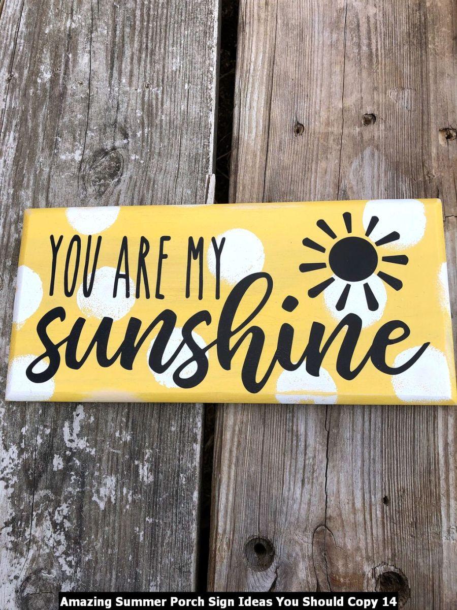 Amazing Summer Porch Sign Ideas You Should Copy 14