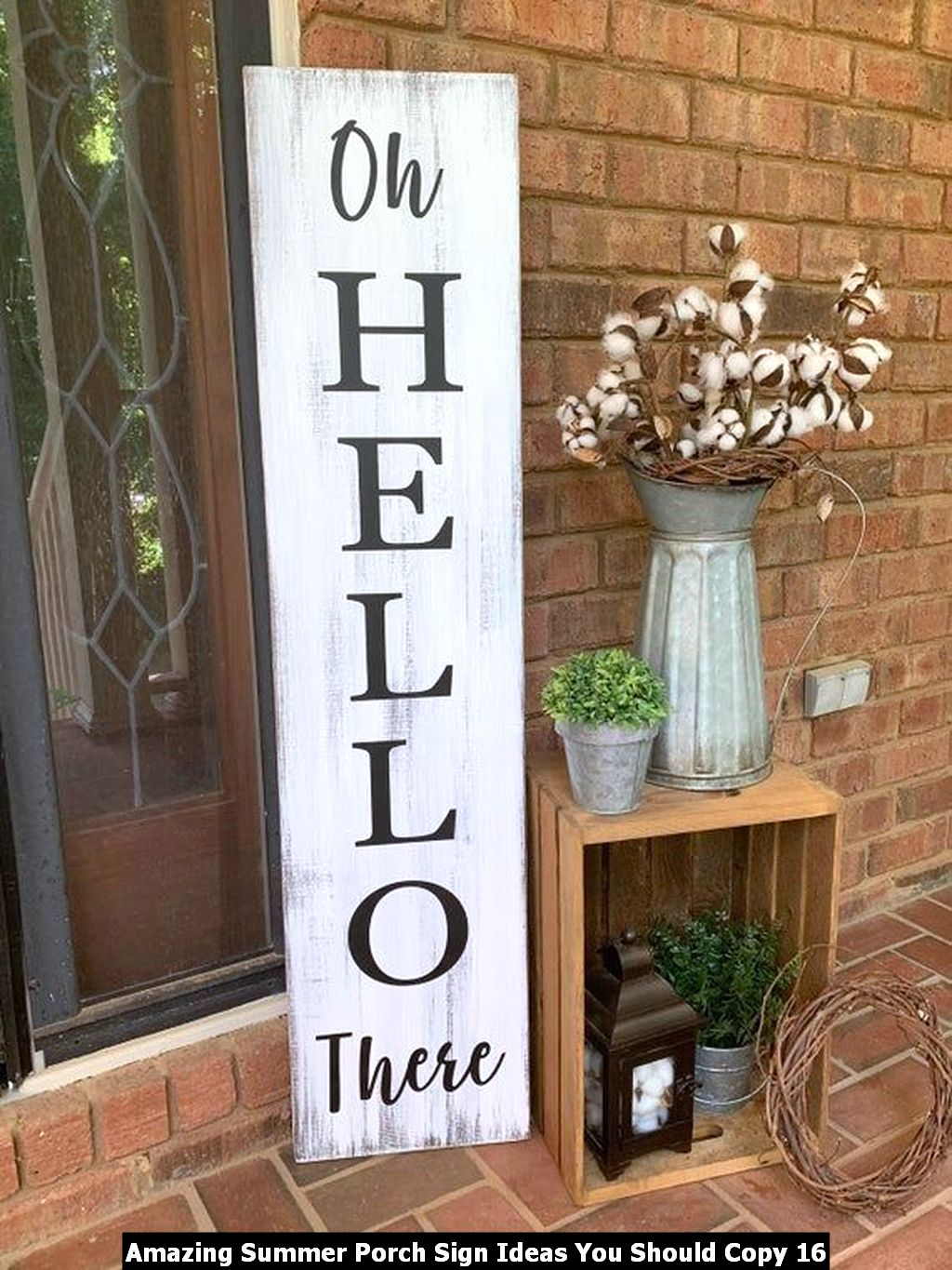 Amazing Summer Porch Sign Ideas You Should Copy 16