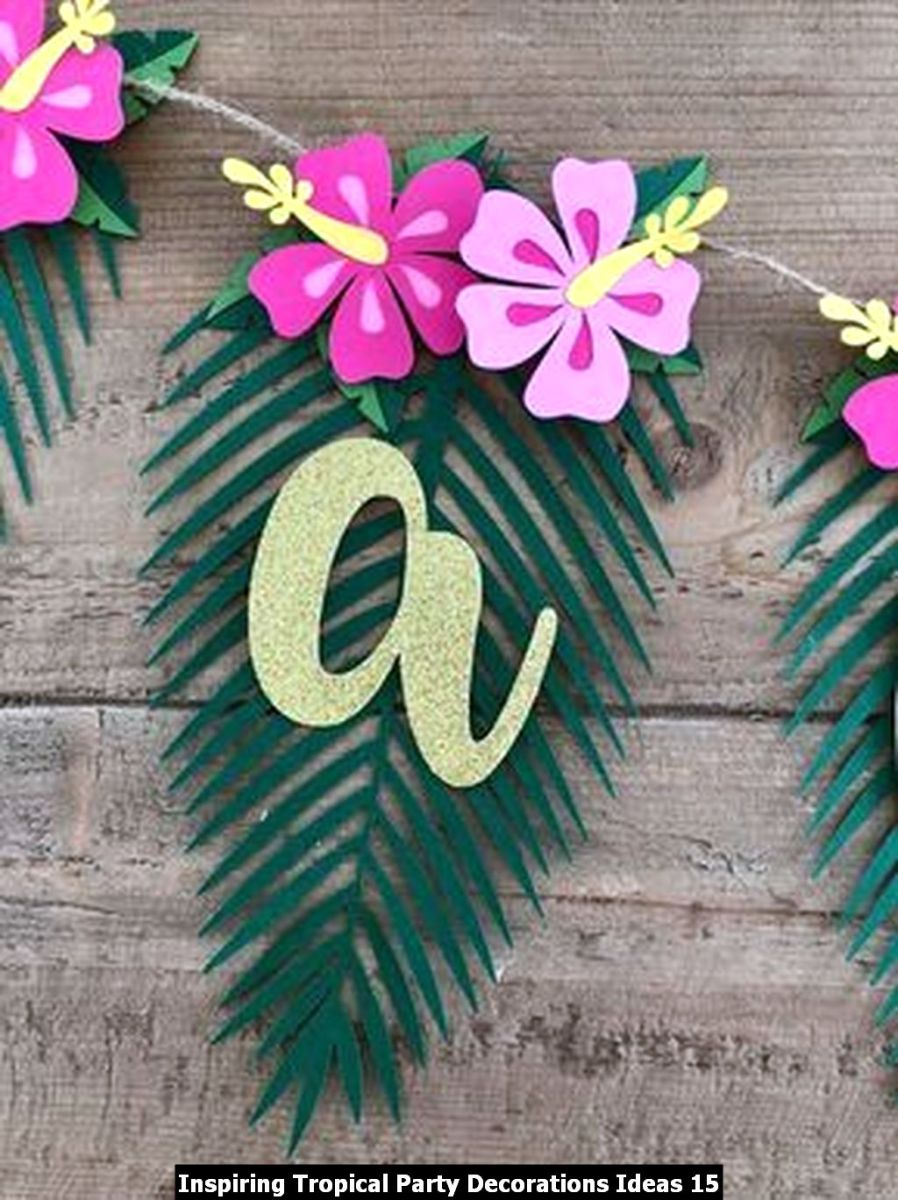 Inspiring Tropical Party Decorations Ideas 15