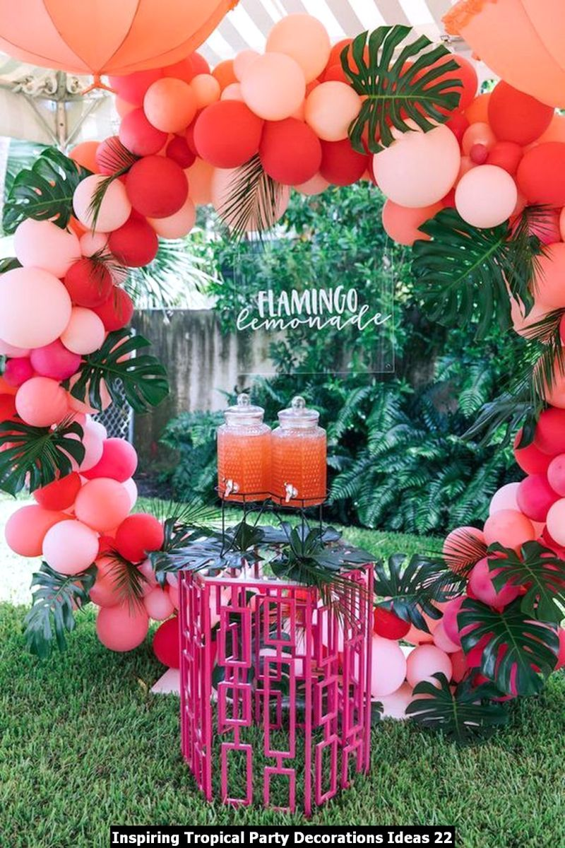 Inspiring Tropical Party Decorations Ideas 22