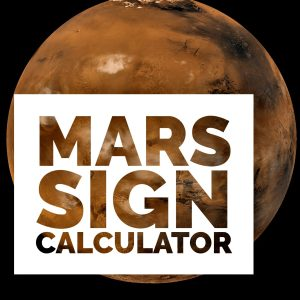 Mars Sign Calculator - Know Your Sign Compatibility with Mars