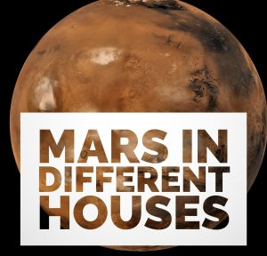 Mars in Different Houses