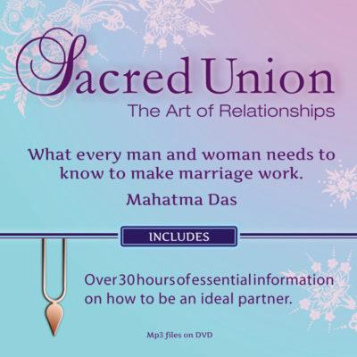 The Sacred Union Mahatma Das