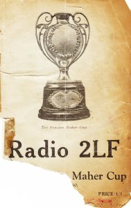 Radio 2LF : The History of the Maher Cup to 1940