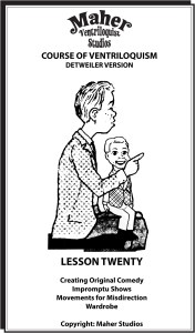 Maher Course of Ventriloquism Lesson 20