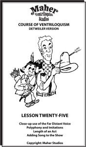Maher Course of Ventriloquism Lesson 25