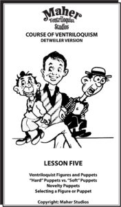 Maher Course of Ventriloquism Lesson Five