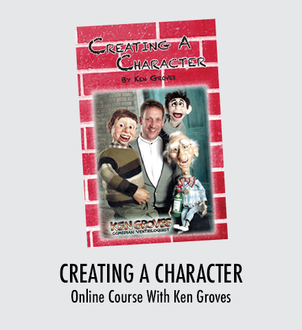 Creating A Character with Ken Groves