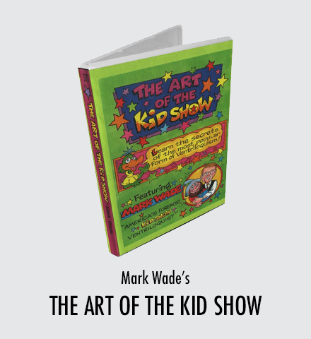 Mark Wade - Art Of The Kid Show