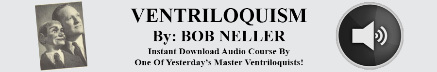 Ventriloquism by Bob Neller Audio Course