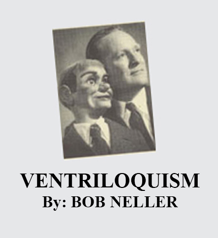 Bob Neller Ventriloquism