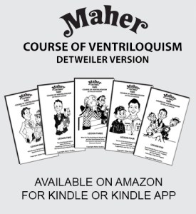 Maher Course of Ventriloquism