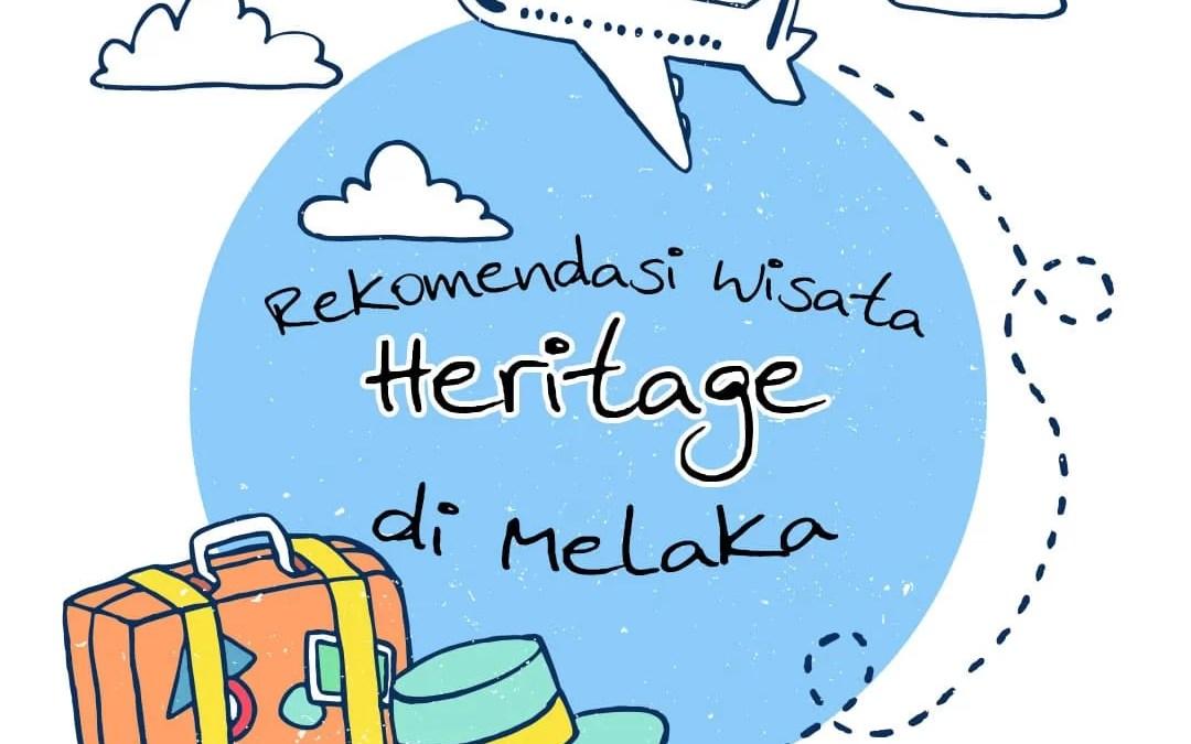 Rekomendasi Wisata Heritage di Melaka, Malaysia                                        5/5(4)