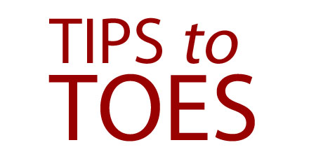Tips to Toes