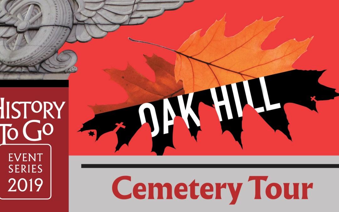 History to Go: Oak Hill Walking Tours