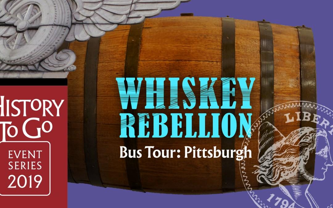 History To Go: Whiskey Rebellion Bus Tour