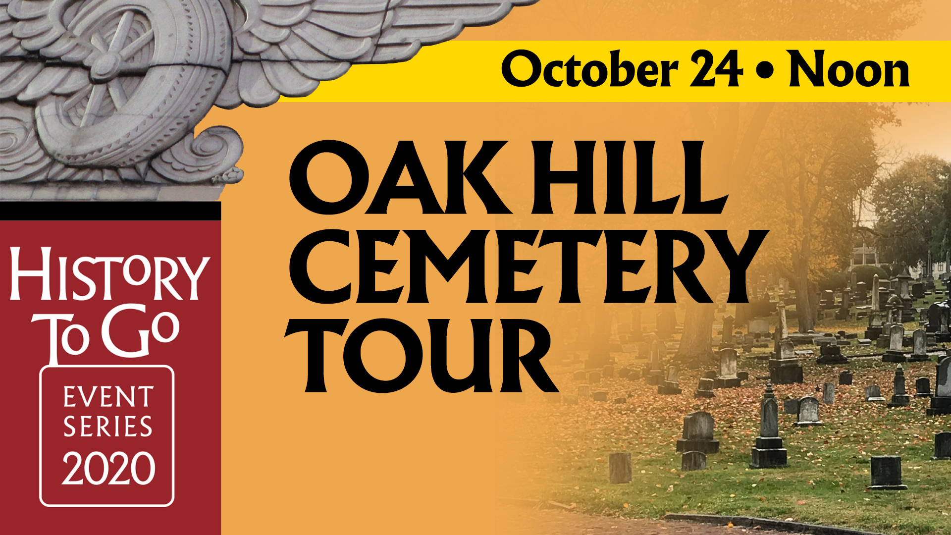 History To Go: Oak Hill Cemetery Tour