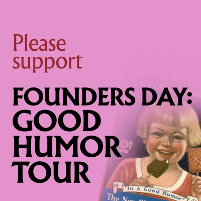 Donate to the Founders Day: Good Humor Tour