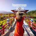 Honeymoon Japan