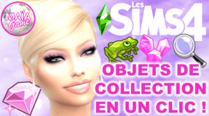 Collecter objets de collection en un clic !