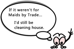 Cleaning House: It Can't Get Any Dirtier Than That!