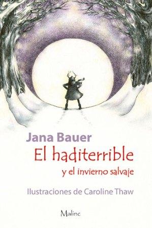El Haditerrible y el invierno salvaje