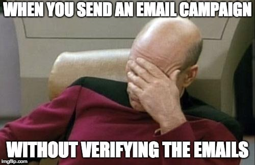 Picard facepalm - send campaigns without email verification