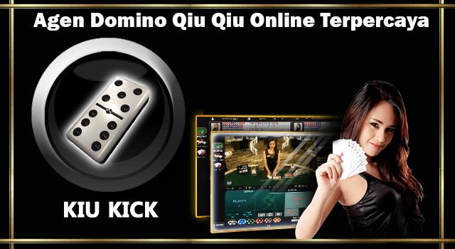 Agen Domino Qiu Qiu Online Terpercaya