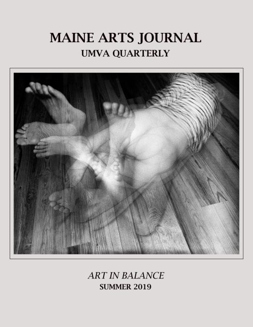 Introduction: Summer 2019 Maine Arts Journal: UMVA Quarterly