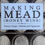 Making Mead by Dr. Roger A. Morse