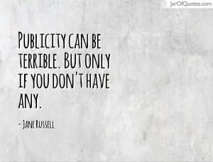 publicity quote
