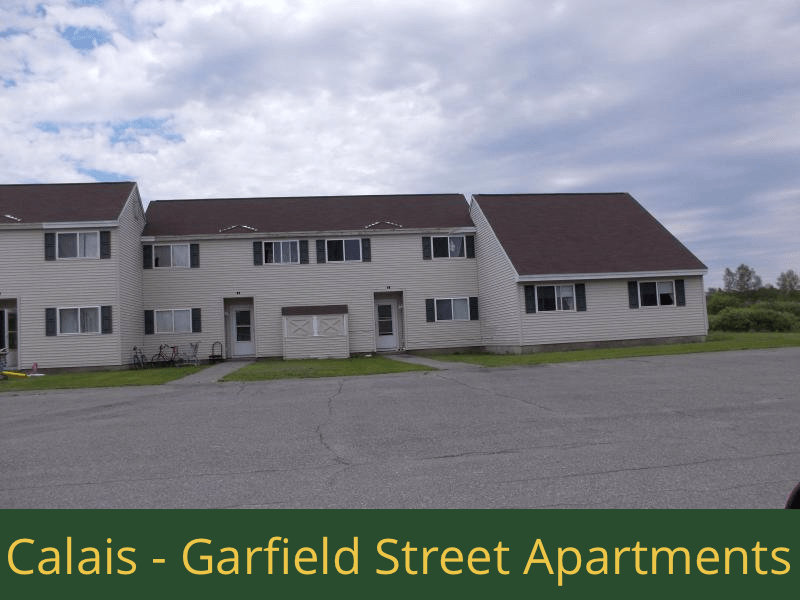Calais - Garfield Street Apartments: 20 units total – (4) 2 bedroom apartments and (16) 3 bedroom apartments