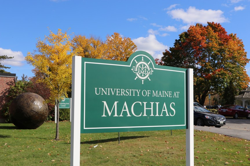 Sign outside that says University of Maine at Machias""