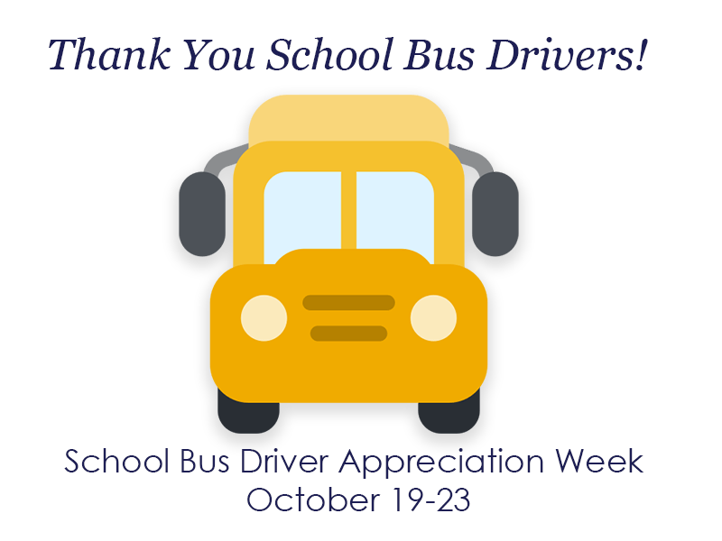 Students, Parents, and Schools Celebrate School Bus Driver Appreciation Week Oct. 19-23