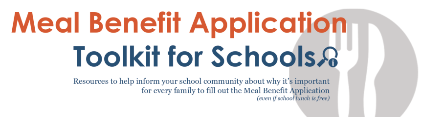 PRIORITY NOTICE: Toolkit of Resources Available to Promote the Meal Benefit Application