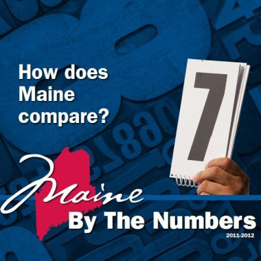 Maine by the Numbers 2011 - 2012
