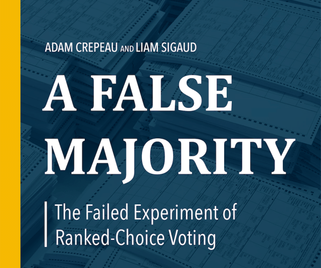A False Majority: The Failed Experiment of Ranked-Choice Voting