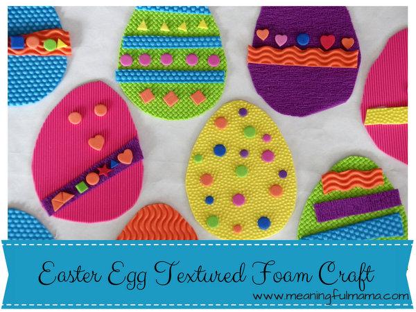 1-Easter Egg Textured Foam Craft 2