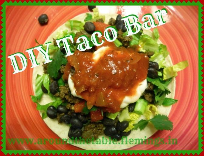 DIY Taco Bar for a quick healthy meal idea