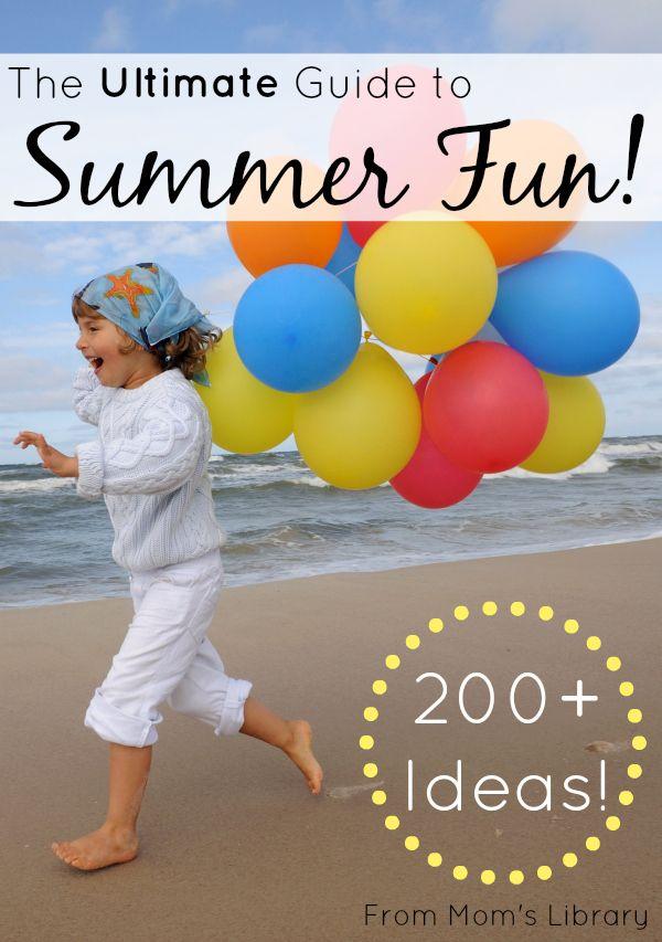 Guide to summer fun