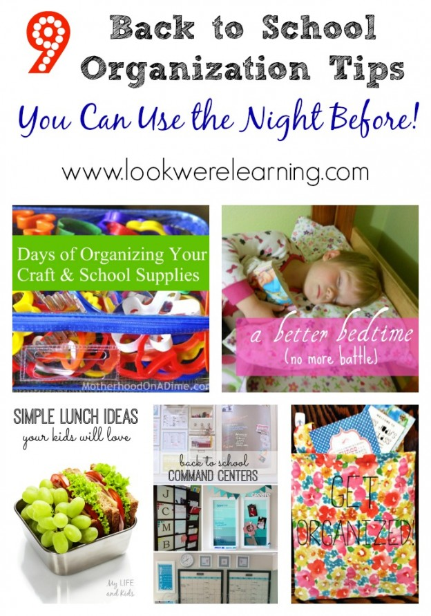 9 Back to School Organization Tips You Can Do the Night Before - Look! We're Learning!