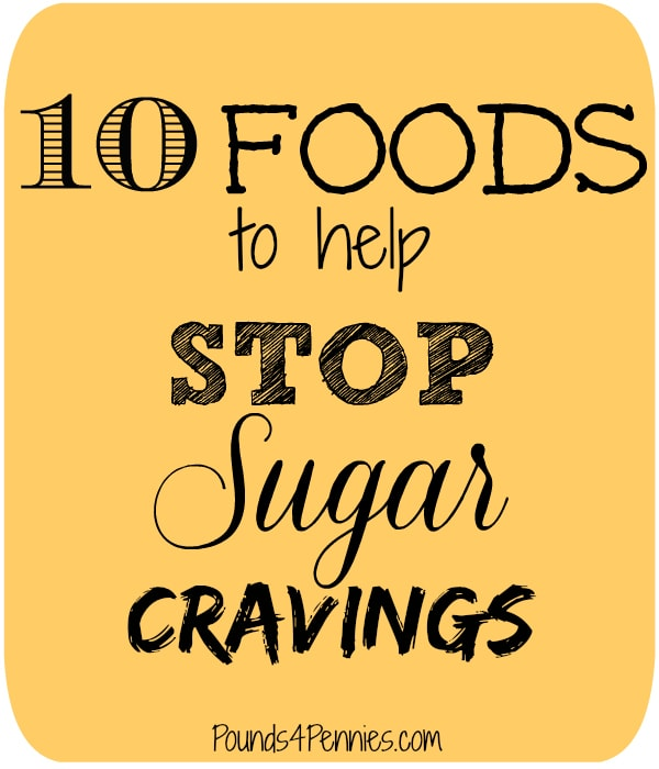 10 foods to stop sugar cravings