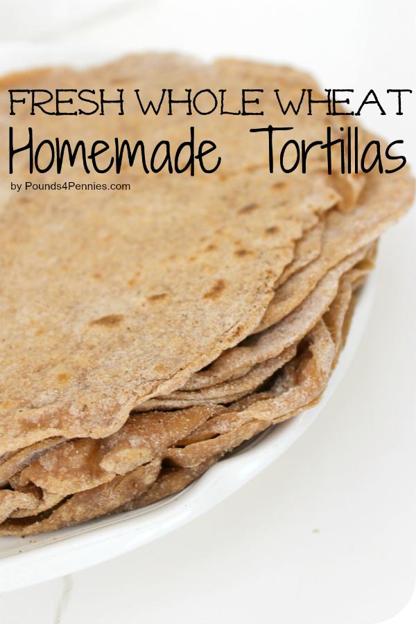 Fresh whole wheat homemade tortillas recipe