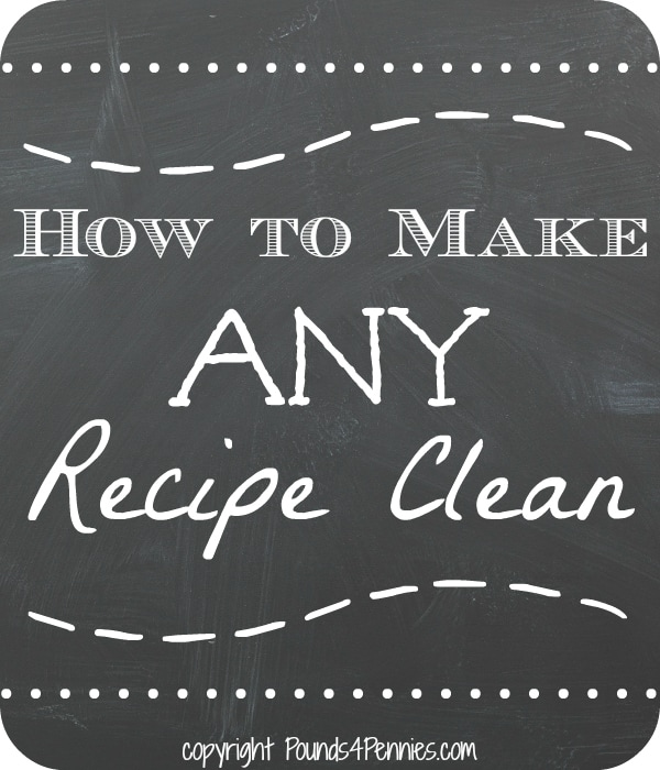 clean eating recipe conversion
