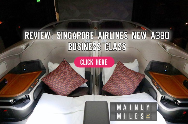 Review: Singapore Airlines New A380 Business Class – Mainly Miles
