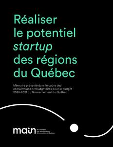 Réaliser le potentiel startup des régions du Québec.