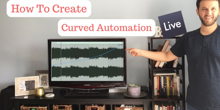Creating Curved Automation In Ableton Live