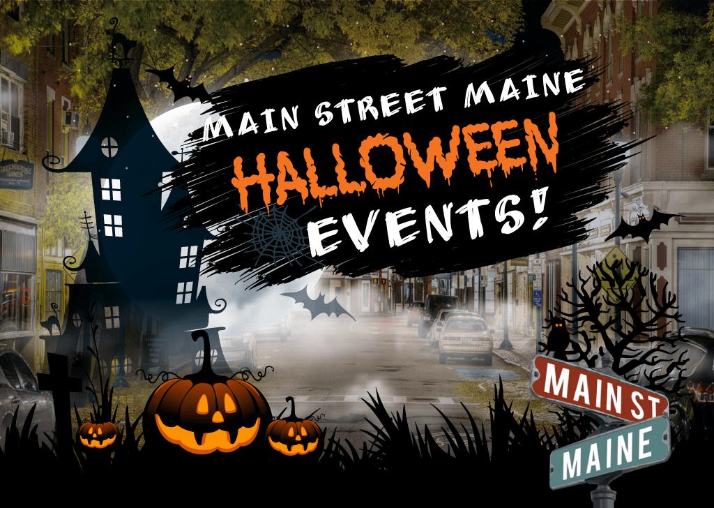 2018 Halloween Events on Main Street Maine