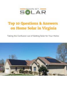 Top 10 Questions on Home Solar in Virginia