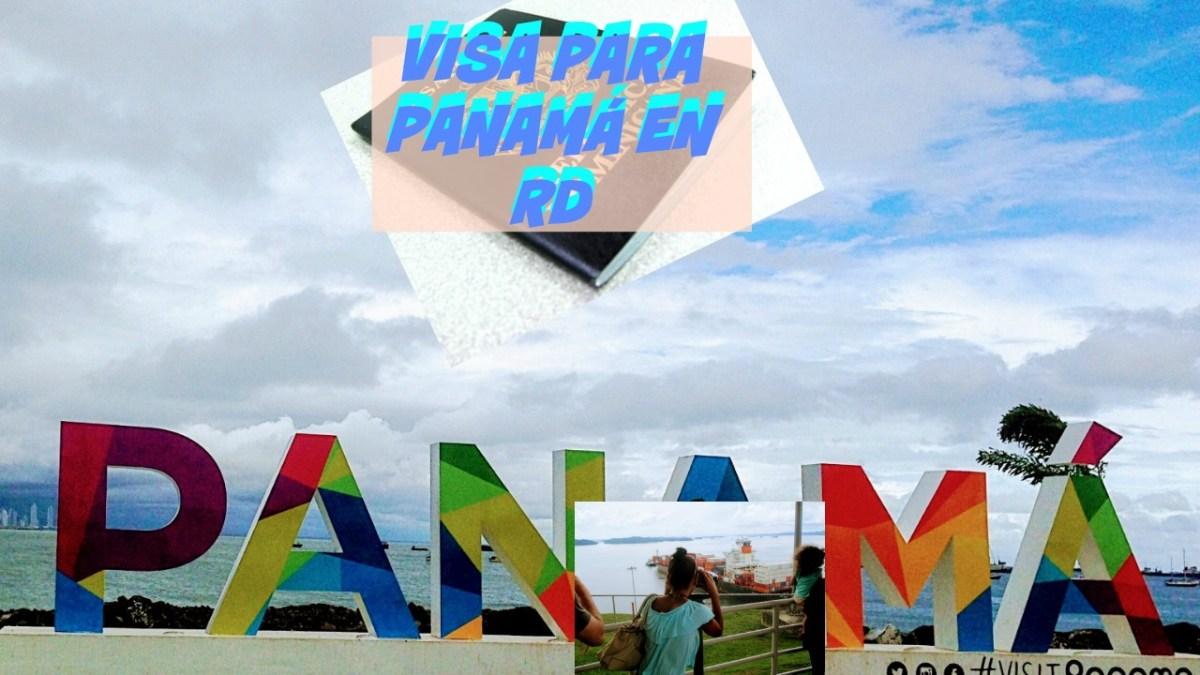 Como solicitar una visa a Panamá en República Dominicana.